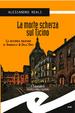 Cover of La morte scherza sul Ticino