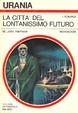 Cover of La città del lontanissimo futuro