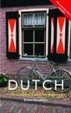 Cover of Colloquial Dutch [includes 2 audio cassettes]