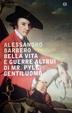 Cover of Bella vita e guerre altrui di Mr. Pyle, gentiluomo