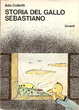 Cover of Storia del gallo Sebastiano