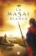 Cover of La masai blanca/ The White Masai