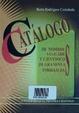 Cover of Catálogo de nombres vulgares y científicos de gramíneas forrajeras