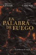 Cover of La palabra de fuego