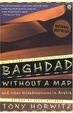 Cover of Baghdad without a Map and Other Misadventures in Arabia