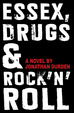 Cover of Essex, Drugs & Rock 'n' Roll