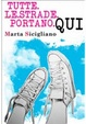 Cover of Tutte le strade portano qui