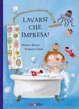 Cover of Lavarsi che impresa!