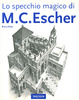 Cover of Lo specchio magico di M.C. Escher