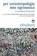 Cover of Per un'antropologia non egemonica