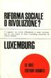 Cover of Riforma sociale o rivoluzione?