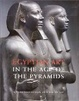 Cover of Egyptian Art in the Age of the Pyramids