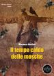 Cover of Il tempo caldo delle mosche