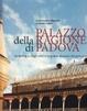 Cover of Palazzo della regione di Padova. Simbologie degli astri e rappresentazioni del governo