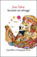 Cover of Incontri coi selvaggi