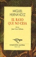 Cover of El rayo que no cesa
