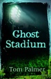 Cover of Ghost Stadium