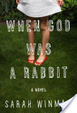 Cover of When God Was a Rabbit