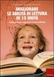 Cover of Migliorare le abilità di lettura in 15 unità. Training breve per gli alunni di 9-13 anni in difficoltà