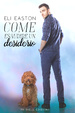 Cover of Come esaudire un desiderio