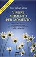 Cover of Vivere momento per momento