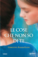 Cover of Le cose che non so di te