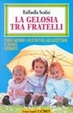 Cover of La gelosia tra fratelli