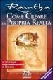 Cover of Come creare la propria realtà