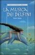 Cover of La musica dei delfini
