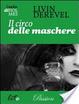 Cover of Il circo delle maschere. Il velo di Holmes