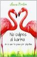 Cover of No culpes al karma de lo que te pasa por gilipollas