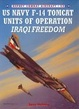 Cover of US Navy F-14 Tomcat Units of Operation Iraqi Freedom