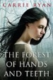 Cover of The Forest of Hands and Teeth