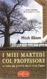 Cover of I miei martedì col professore