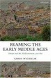 Cover of Framing the Early Middle Ages