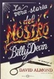 Cover of La vera storia del mostro Billy Dean