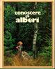 Cover of Conoscere gli alberi