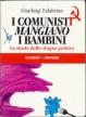 Cover of I comunisti mangiano i bambini