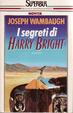 Cover of I segreti di Harry Bright