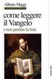 Cover of Come leggere il Vangelo (e non perdere la fede)