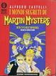 Cover of I mondi segreti di Martin Mystère
