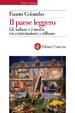 Cover of Il paese leggero. Gli italiani e i media tra contestazione e riflusso