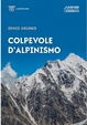 Cover of Colpevole d'alpinismo