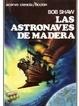 Cover of Las astronaves de madera