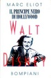 Cover of Walt Disney - Il principe nero di Hollywood