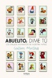 Cover of ABUELITO, DIME TU(9788415153344)