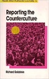 Cover of Reporting the Counterculture