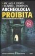Cover of Archeologia proibita. Storia segreta della razza umana