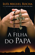 Cover of A Filha do Papa