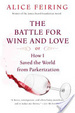 Cover of The Battle for Wine and Love